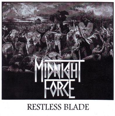 Midnight Force - Restless Blade (Importado)