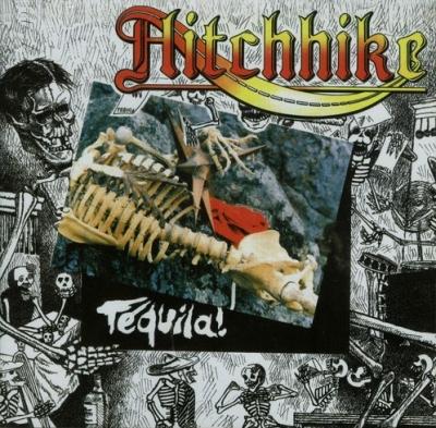 Hitchhike - Tequila (Importado)