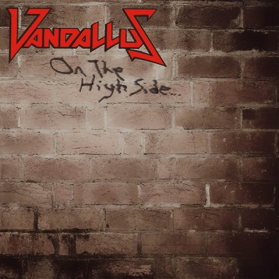 Vandallus - On the High Side (Importado)