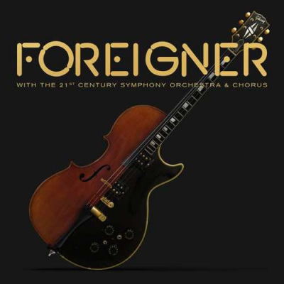 Foreigner - With the 21st Century Symphony Orchestra and Chorus (CD e DVD)