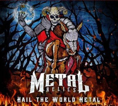 Metal Relics - Hail the World Metal (CD duplo com Slipcase)