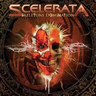 Scelerata - Skeletons Domination (Slipcase)