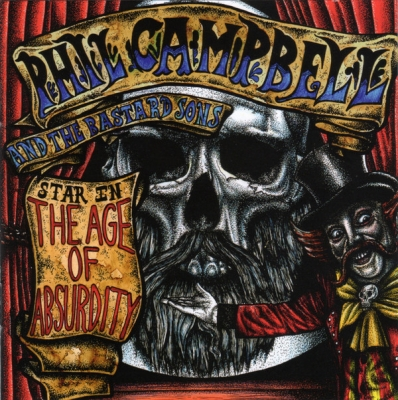 Phil Campbell - And The Bastard Sons - The Age Of Absurdity