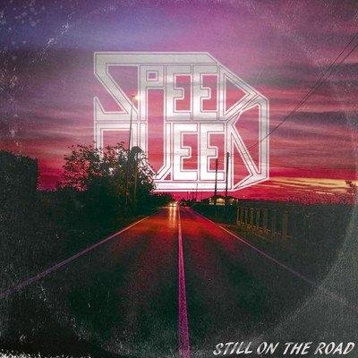Speed Queen - Still on the Road ( CD Importado)