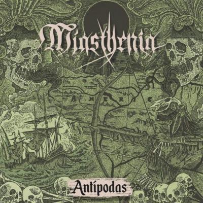 Miasthenia - Antipodas (LP Nacional)