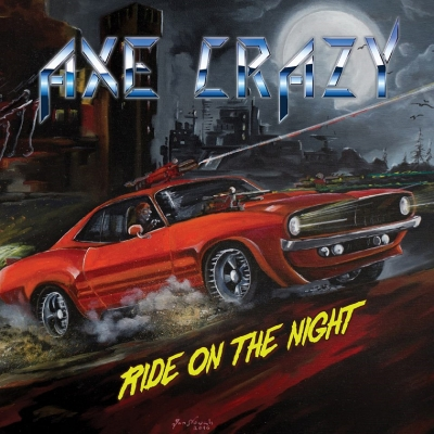 Axe Crazy - Ride On The Night