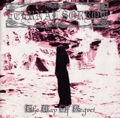 Eternal Sorrow - The Way Of Regret (Slipcase)