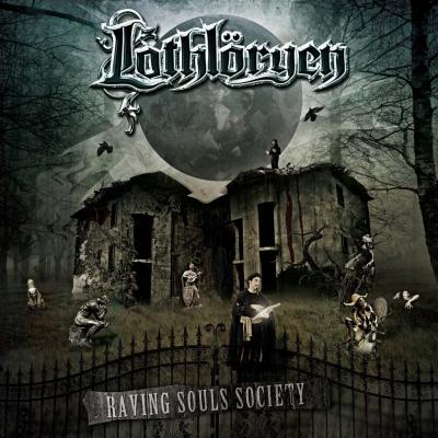 Lothloryen - Raving Souls Society