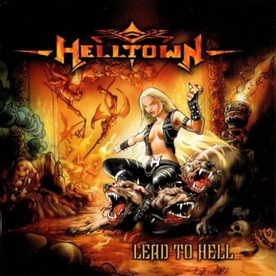Helltown - Lead To Hell
