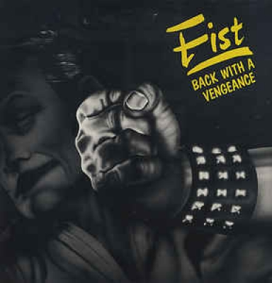 Fist (UK) - Back with a Vengeance  (Slipcase + Poster)