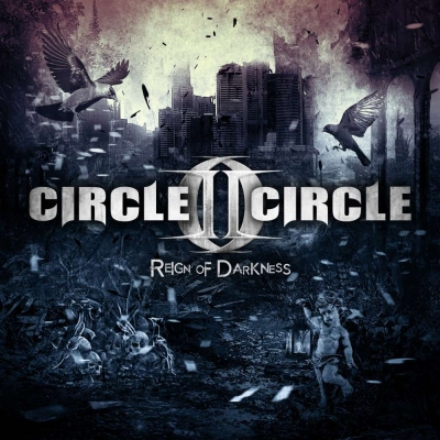 Circle Ii Circle - Reign Of Darkness