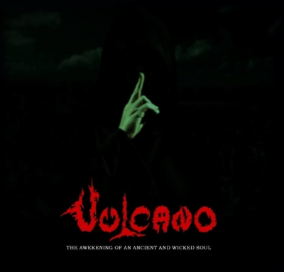 Vulcano - The Awakening Of An Ancient and Wicked Soul - A Trilogy (CD e DVD)