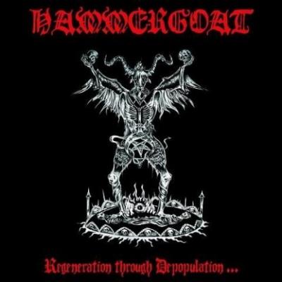 Hammergoat - Regeneration Through Depopulation