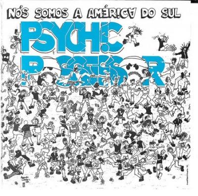 Psychic Possessor - Nos Somos a America do Sul (Digipack)