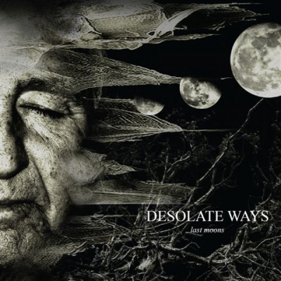 Desolate Ways - Last Moons