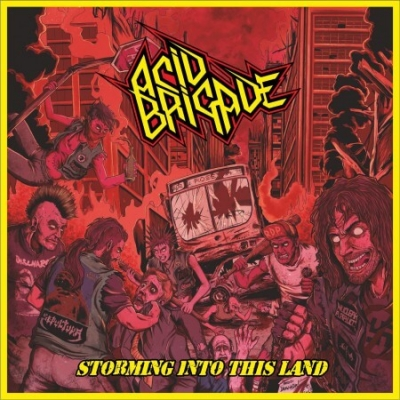 Acid Brigade - Storming Into This Land