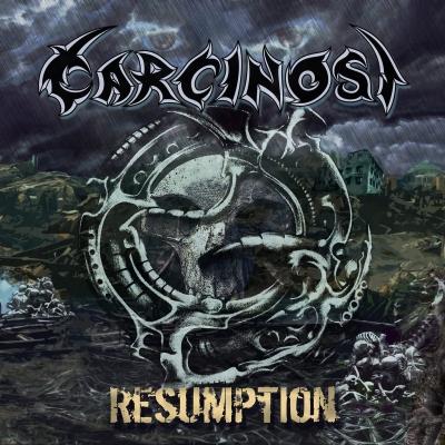Carcinosi - Resumption