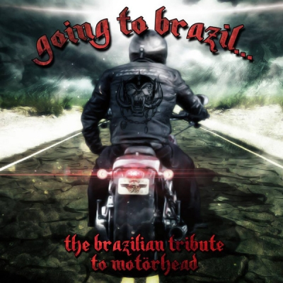 Going To Brazil - The Brazilian Tribute to Motorhead