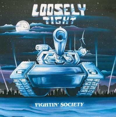 Loosely Tight - Fightin Society (Importado)