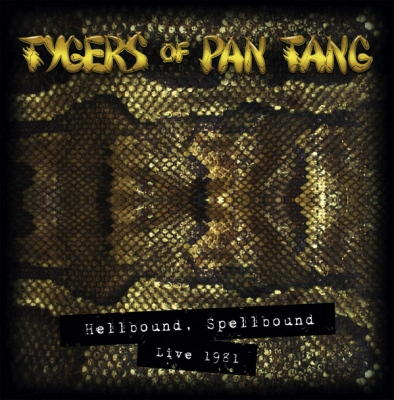 Tygers Of Pan Tang - Hellbound Spellbound Live 1981 (Slipcase)