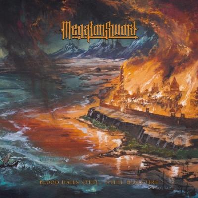 Megaton Sword - Blood Hails Steel - Steel Hails Fire (Importado)