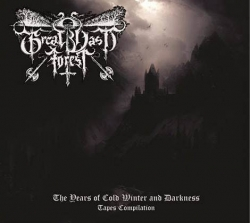 The Years of Cold Winter and Darkness (Tapes Compilation) (Digipack)