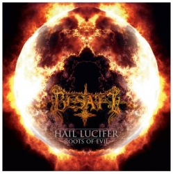 Hail Lucifer + Roots of Evil (Importado)