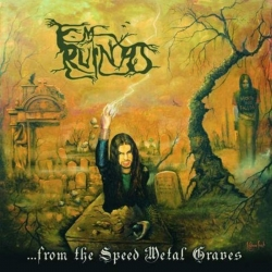 ...From the Speed Metal Graves (Digipack)