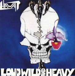 Loud, Wild and Heavy (Importado)