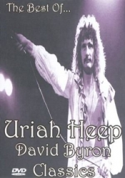 The Best of Uriah Heep David Byron Classics