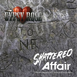 Shattered Affair - 1986-89 Roots and Early Days ( Importado)