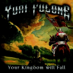 Your Kingdom Will Fall (Digipack)
