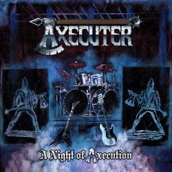 A Night Of Axecution